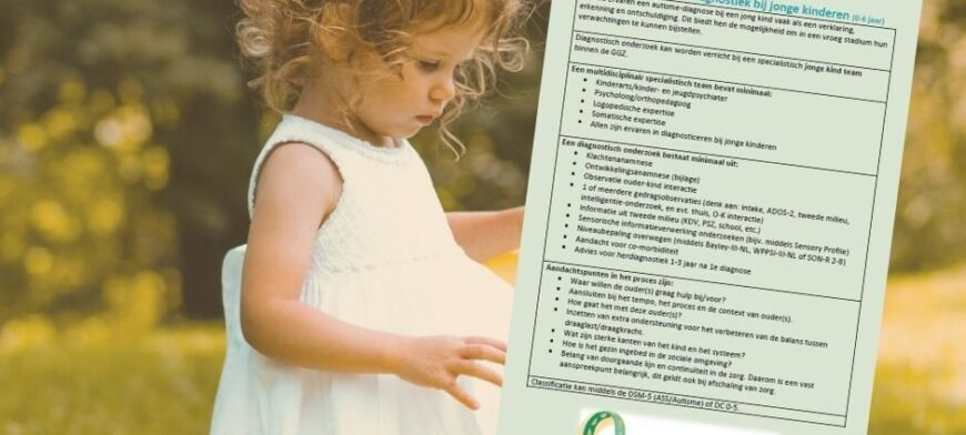 UPDATE: factsheet autisme-diagnostiek bij jonge kinderen (0-6 jaar)