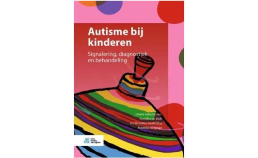 Autisme bij kinderen - Signalering, diagnostiek en behandeling